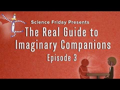 The Real Guide to Imaginary Companions - Episode 3