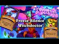 The Wicked Witchdoctor Freeze Silence One Night In Karazhan