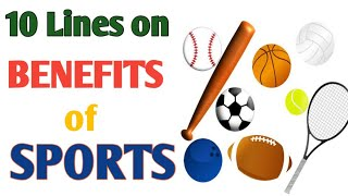 10 Lines on Importance of Sports in English//Essay on Benefit of Sports/Speech on Benefits of Sports