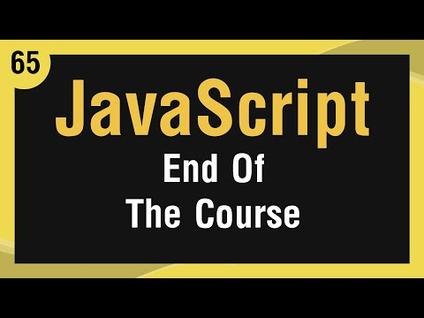 Learn JavaScript In Arabic - #65 - Outro and Where to Continue