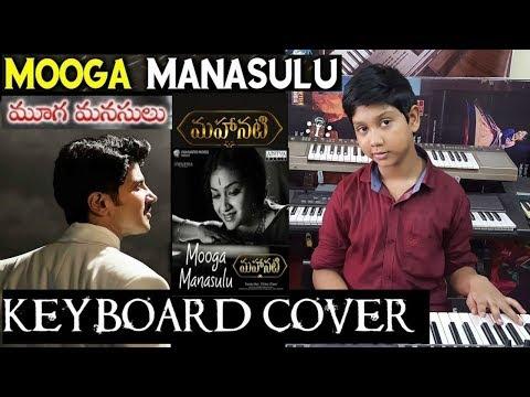 mooga manasulu  from mahanati keyboard cover by charan