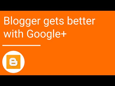Blogger gets better with Google+