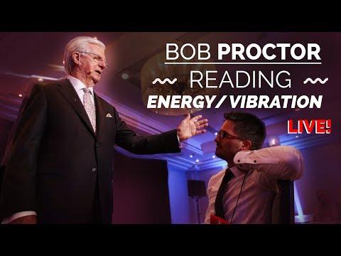 Bob Proctor | Reading A Person's Energy/Vibration - LIVE!