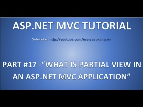 Part 17 - What is Partial View in ASP.NET MVC | Interview Question