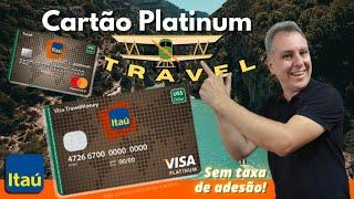💳cartão Platinum Travel Itaú Sem Taxa De Adesão E De Inatividade.👍