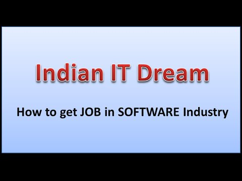 Indian IT Dream - Getting a JOB in Software Industry - Part 1