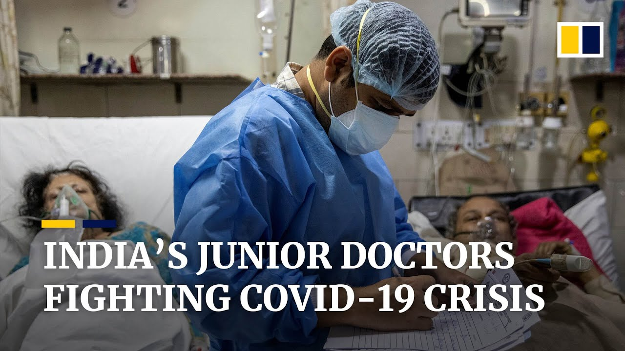 Junior doctors making life and death choices in India as Covid-19 ravages the country