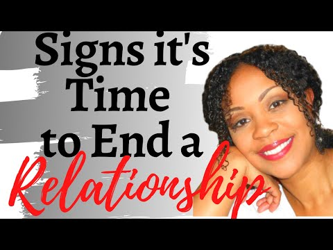 6 Signs that it is time to end a relationship