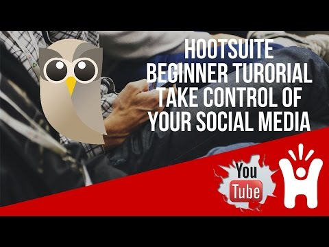 Hootsuite Beginner Guide - Manage Your Social Media Accounts