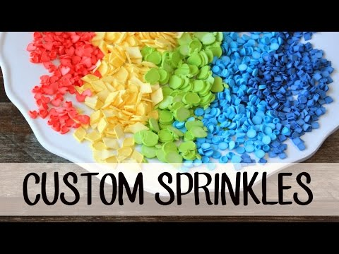 How to Make Your Own CUSTOM SPRINKLES!!