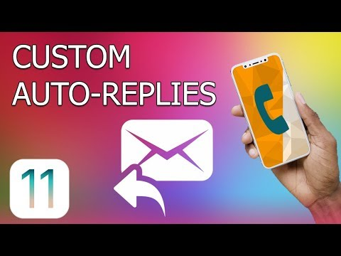 How to create custom auto replies on iPhone with iOS 11