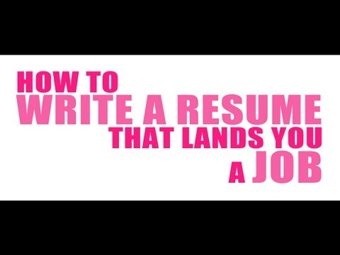How To Write a Resume That Lands You a Job