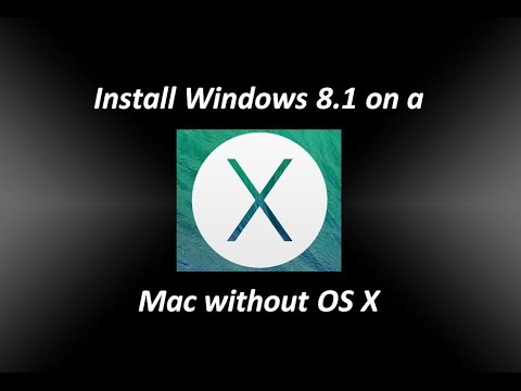 Install Windows 8.1 on a Mac without OS X