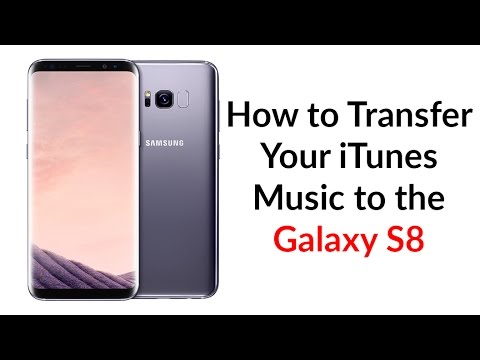 How To Transfer Your iTunes To The Galaxy S8 - YouTube Tech Guy