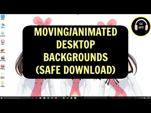 How To Make Animated/Moving Desktop Backgrounds On Your Computer SAFE DOWNLOAD