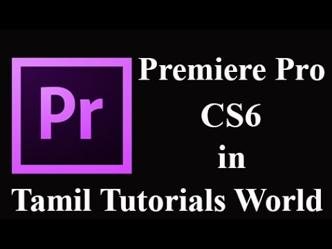 Premiere Pro CS6 Tutorial in Tamil-How to Create Movie Title Cards in_HD