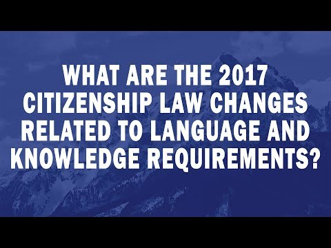 What are the 2017 Citizenship Law changes related to language and knowledge requirements?
