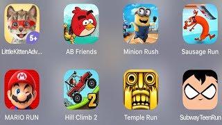 Little Kitten Adventure,AB Friends,Minion Rush,Sausage Run,Mario Run,Hill Climb 2,Temple Run