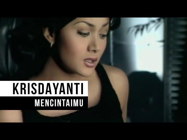 "Krisdayanti - ""Mencintaimu"""