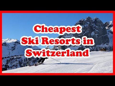 The 4 Cheapest Ski Resorts in Switzerland   Europe Skiing Guide