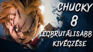 Download Chucky 8 LEGBRUTÁLISABB Kivégzése Video