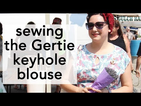 Sewing the Gertie Keyhole Blouse   Patreon Video of the Month!