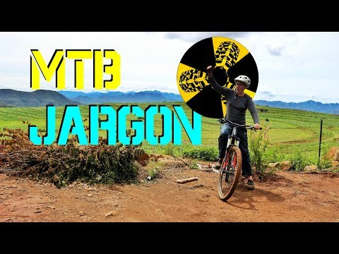 mtb jargon for beginners