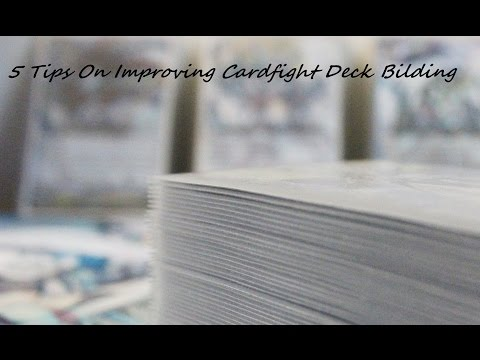 Cardfight!! Vanguard- How To Build A Deck (5 Ways To Improve)