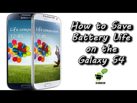 How to Save Battery Life on the Samsung Galaxy S4