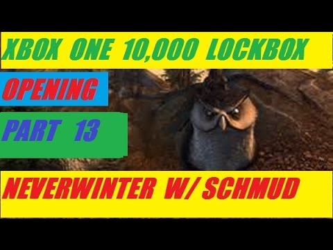 Xbox One 10,000 Lock Box Open Day 13 Neverwinter With Schmudthedarth