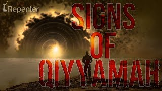 The Signs Of Qiyyamah - The Silent Repenter