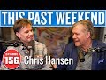 Chris Hansen This Past Weekend W Theo Von 156