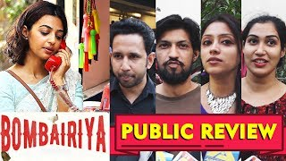 Bombairiya PUBLIC REVIEW | Radhika Apte, Siddhanth Kapoor, Akshay Oberoi & Ravi Kishan