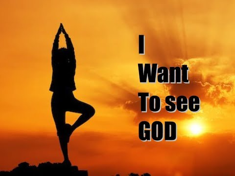 I want to see God - A testimony by Annie Tarini Joshua