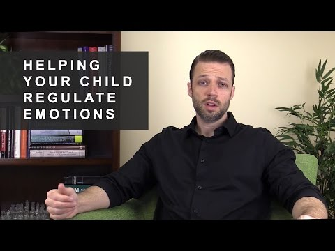 Helping your Child Regulate Emotions