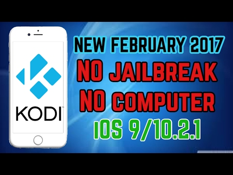 NEW install KODI & Exodus NO jailbreak NO computer iOS 9-10.2.1 for free 2017