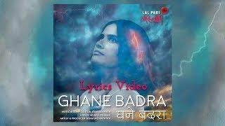 Ghane Badra Lyrics Video | Sona Mohapatra | Ram Sampath | Munna Dhiman | Lal Pari Mastani