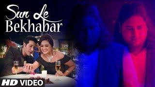 """Sun Le Bekhabar"" Full Video Song | JD | Feat. Shataf Figar, Priyanka Sarkar, Dimple"