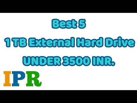 5 Best 1TB External HDD Under 3499 INR (INDIA) | IPR