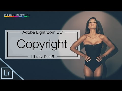 Lightroom 6 Tutorial - How to Copyright photos in Lightroom CC