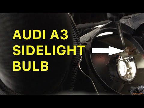 How To Easily Replace an Audi A3 Sidelight/Parking Light Bulb Yourself