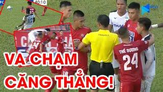 Những pha va chạm cực gắt giữa Hải Phòng FC và HAGL | Văn Thanh nổi nóng tại Lạch Tray | NEXT SPORTS