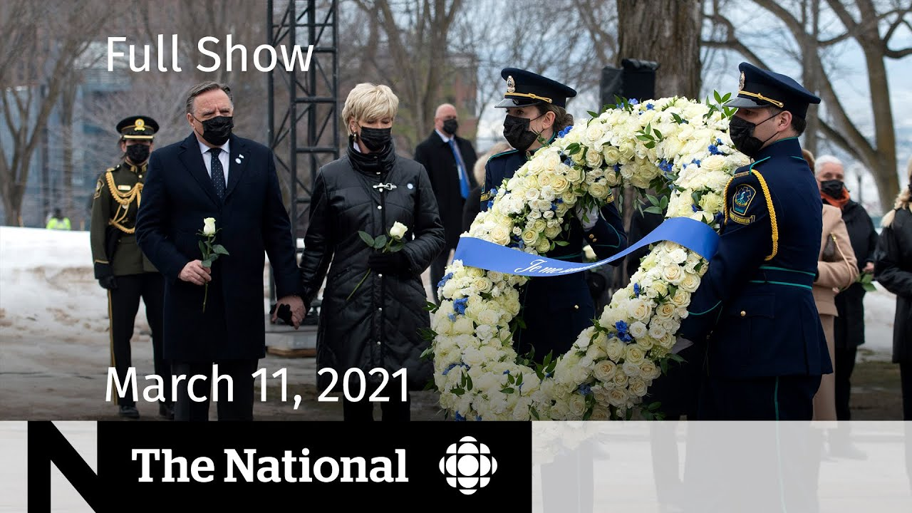 CBC News: The National | One year of the COVID-19 pandemic | March 11, 2021
