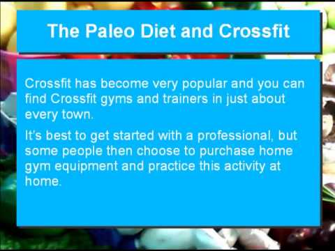 Crossfit Exercise and the Paleo Diet