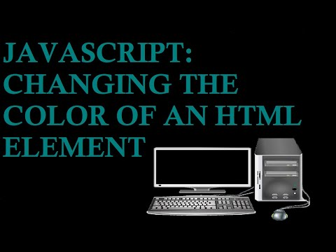 The Mouse: Changing the Color of an HTML Element