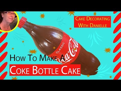 How to Make a Coke Bottle Cake Tutorial - Food Cakes