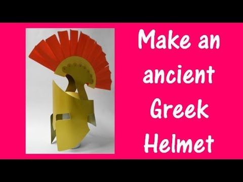 Arts and Crafts: How to make an ancient Greek Helmet.
