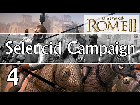Total War: Rome 2 Emperor Edition Seleucid Campaign Part 4 | The Nile Beneath Our Feet
