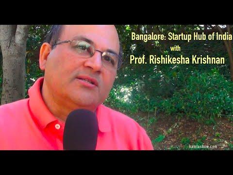 Bangalore: India's Startup Hub with Prof. Rishikesha Krishnan