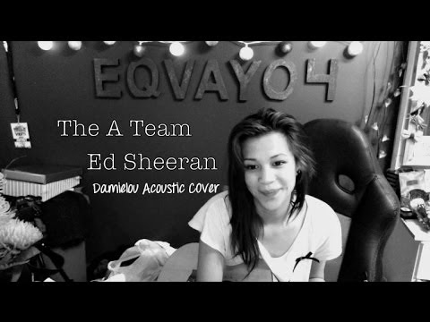 The A Team - Ed Sheeran Damielou Cover